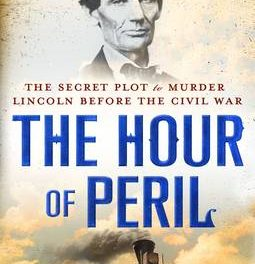 'Hour of Peril' explores the first plot against Lincoln